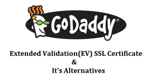 GoDaddy EV SSL - Know About Advantages & Find Alternatives